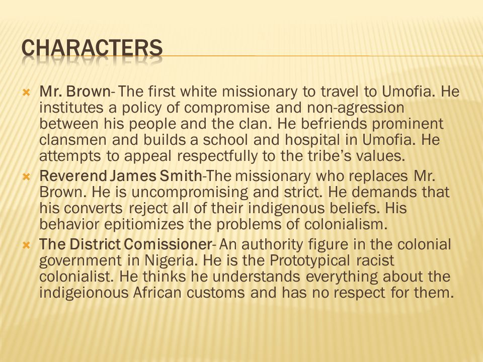  Mr. Brown- The first white missionary to travel to Umofia.