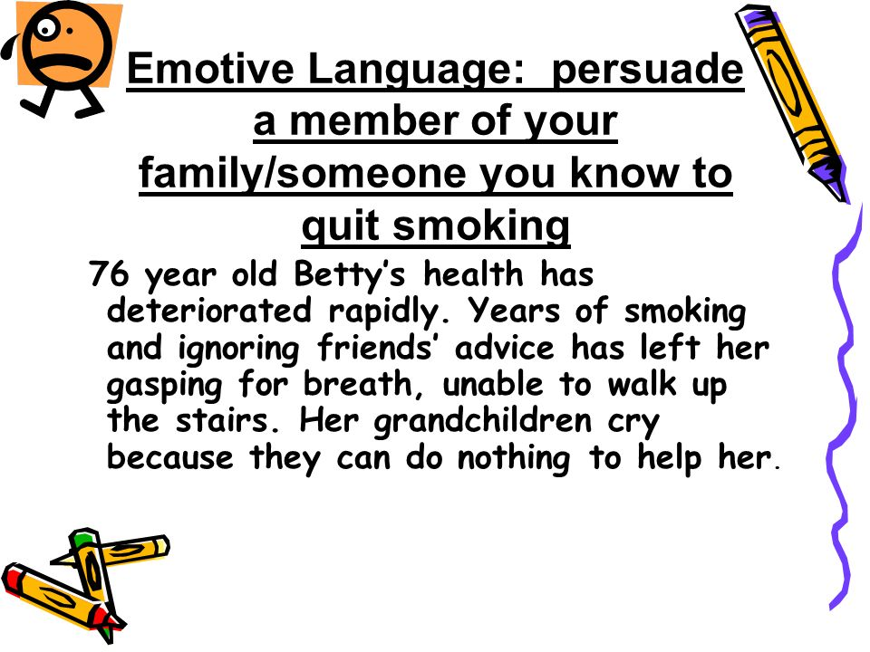 persuade a family member that the