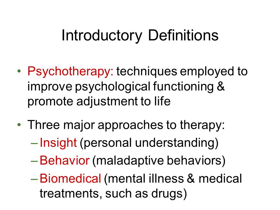 biomedical and psychotherapy approaches to treating Traditional and biomedical approaches to screening, assessment, diagnosis and treatment of co-occurring disorders sponsored by.