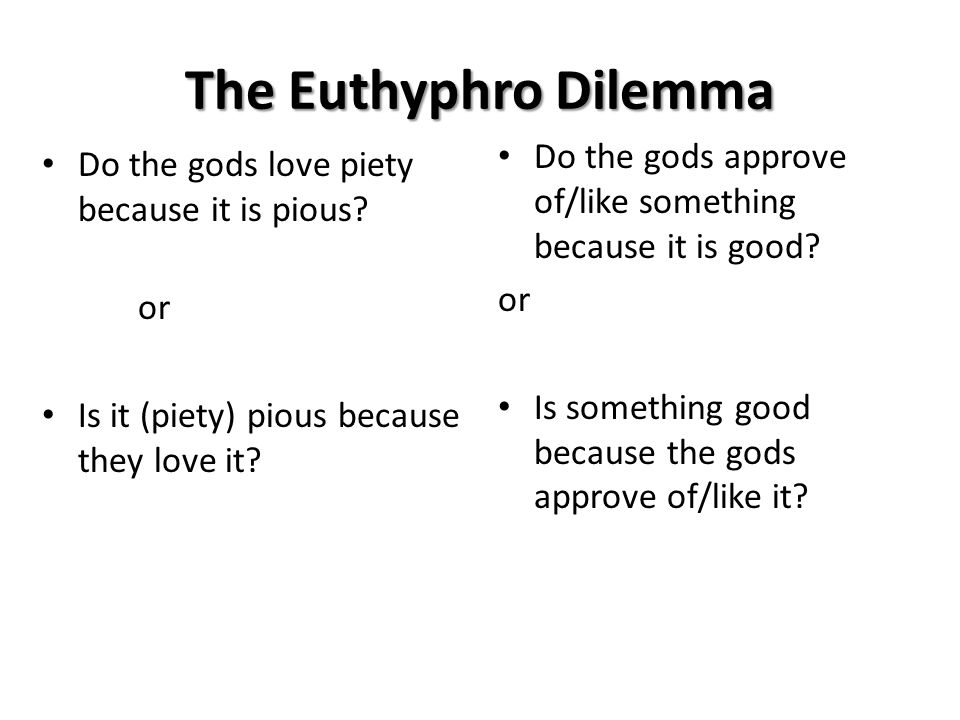 the euthyphro dilemma of the concept of god