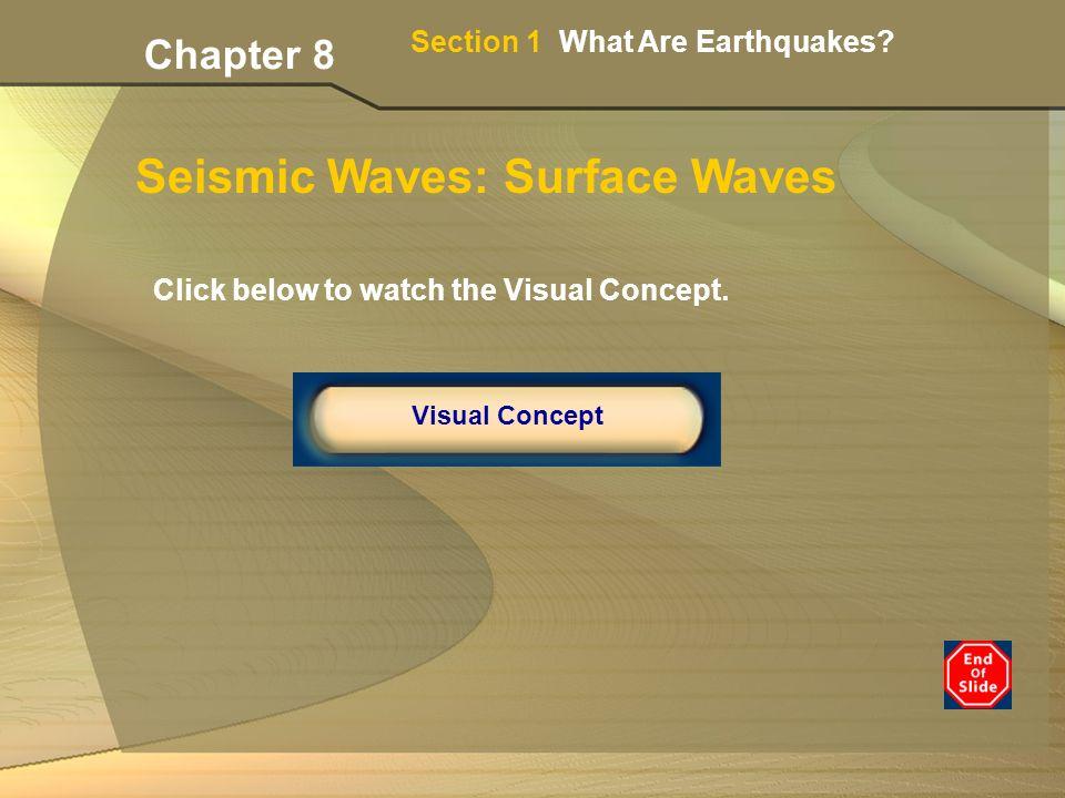Section 1 What Are Earthquakes.