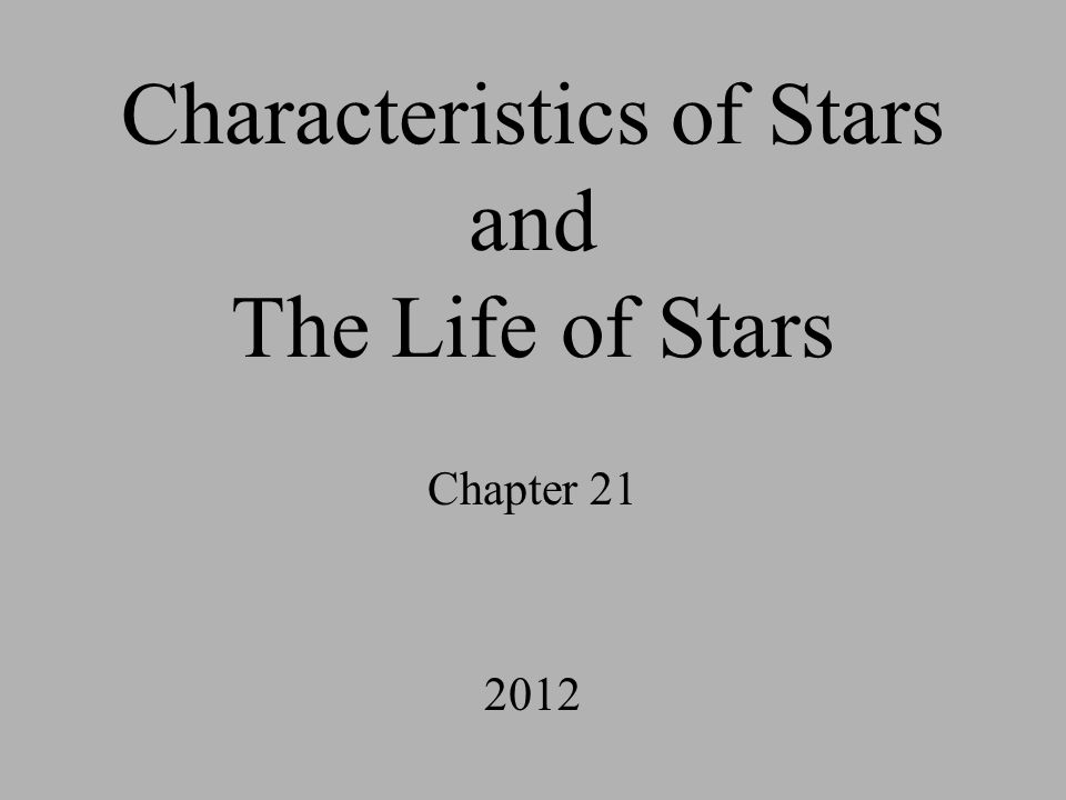 Characteristics of Stars and The Life of Stars Chapter