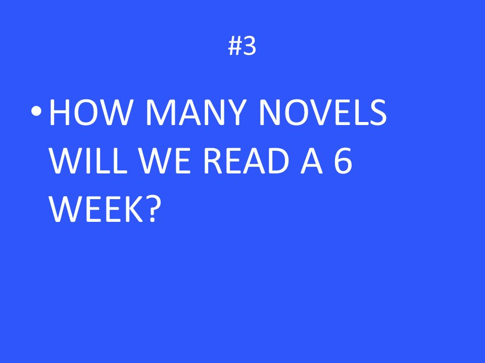 #3 HOW MANY NOVELS WILL WE READ A 6 WEEK