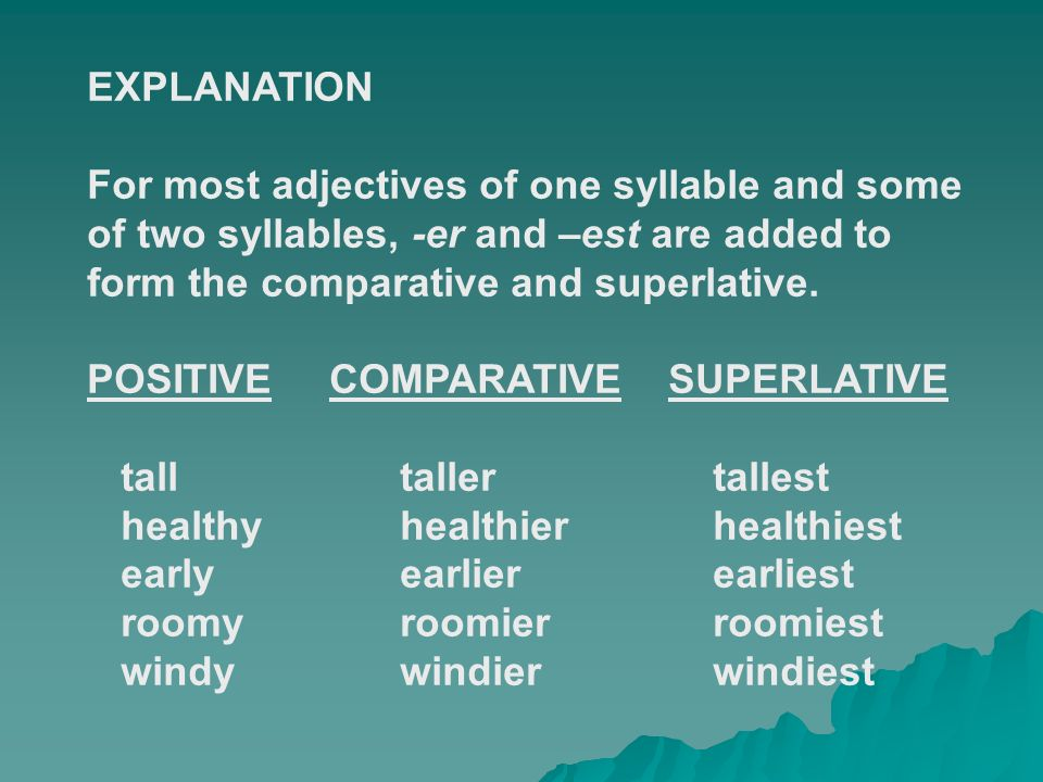 COMPARATIVE AND SUPERLATIVE ADJECTIVE FORMS. The comparative form ...