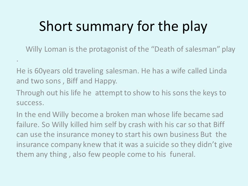 Very short summary of death of a salesman