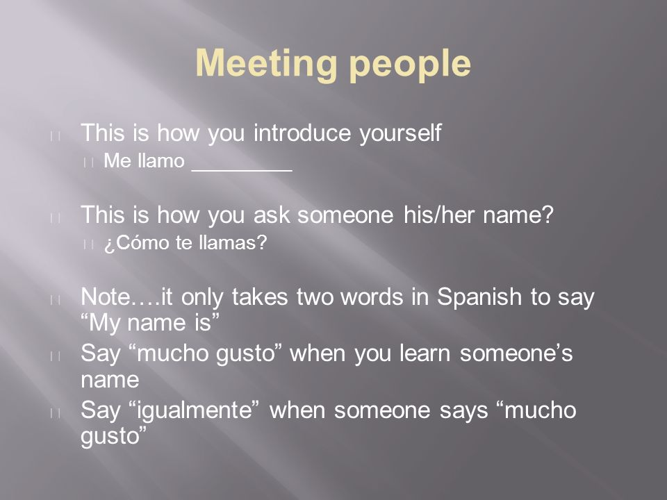Topic greetings essential how do i greet and meet people in meeting people this is how you introduce yourself me llamo this is how you ask solutioingenieria Images