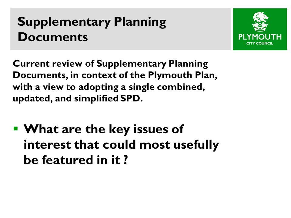 Supplementary Planning Documents Presentation and short workshop ...