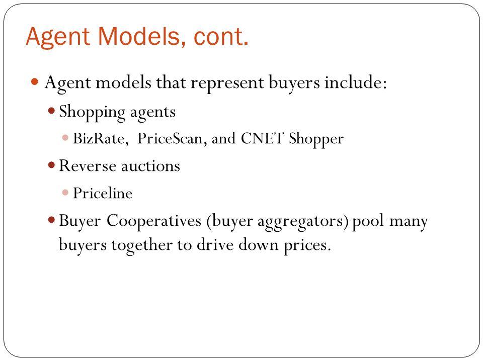 Agent Models, cont.