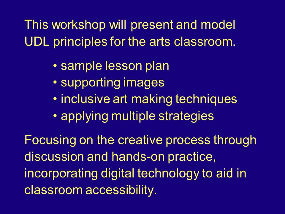 Universal Design In Learning For The Arts Classroom Gordon Sasaki