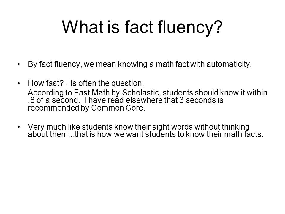 Fact Fluency Math Night November 14, What is fact fluency? By fact ...