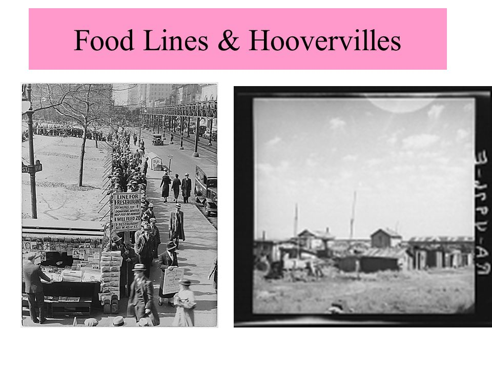Food Lines & Hoovervilles