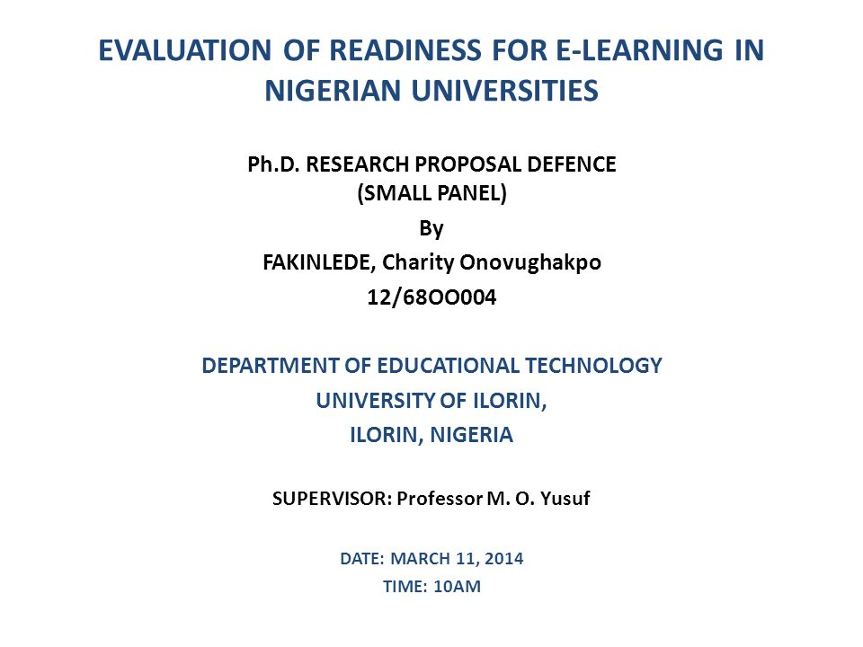 Evaluation Of Readiness For ELearning In Nigerian Universities PhD