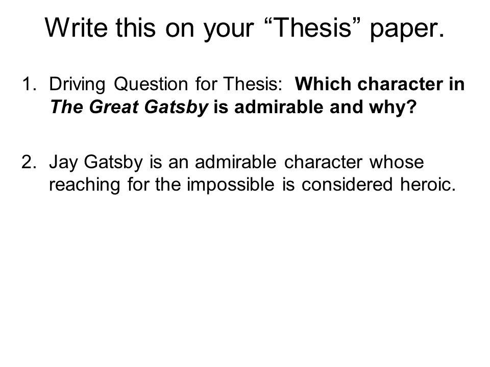 thesis argumentative essay great gatsby
