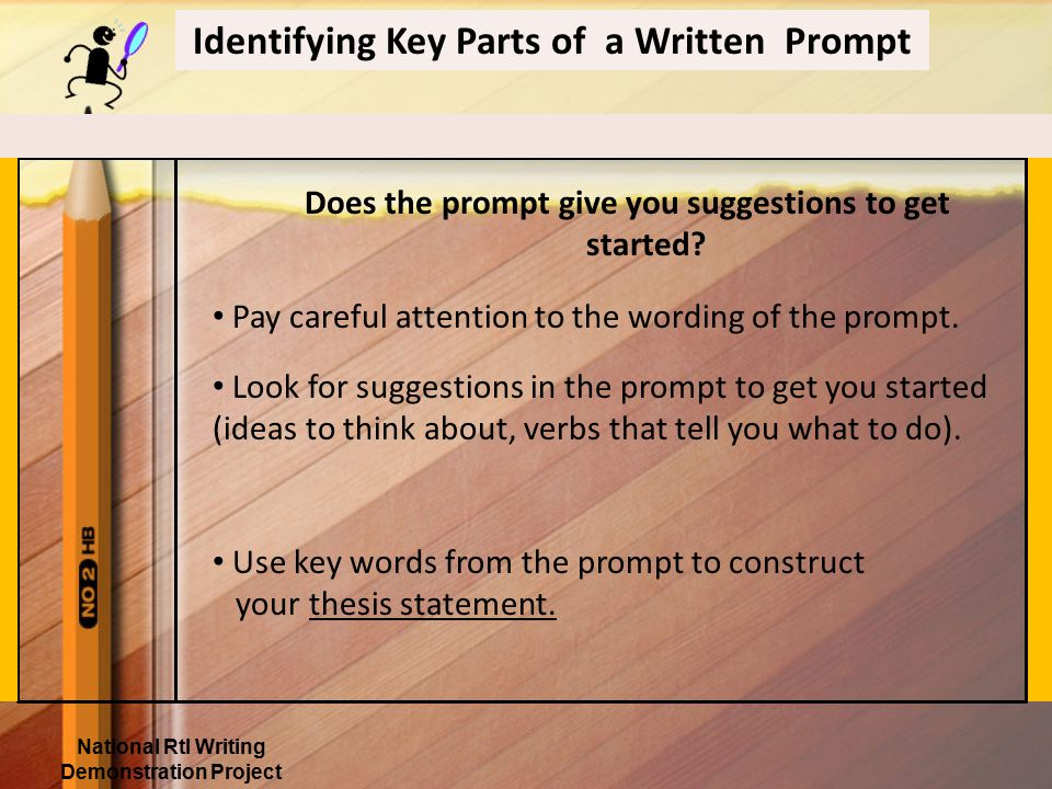 To deconstruct a prompt: 1.Read it 2. Take it apart 3.