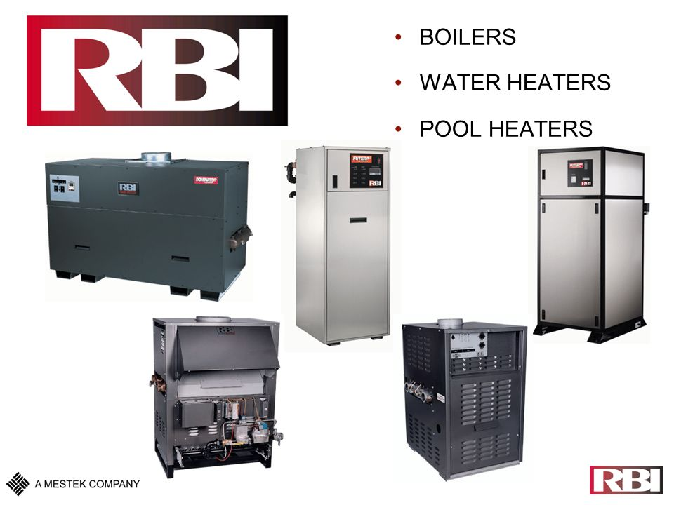 BOILERS WATER HEATERS POOL HEATERS RBI Futera III Modulation ppt