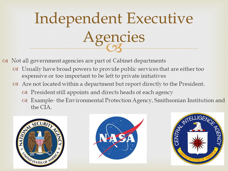 Government Agencies- Agencies fall into 4 general types  Cabinet ...
