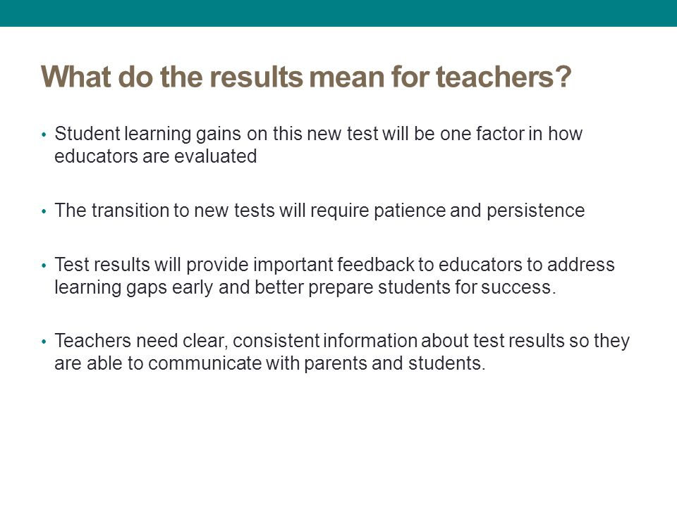 What do the results mean for teachers.