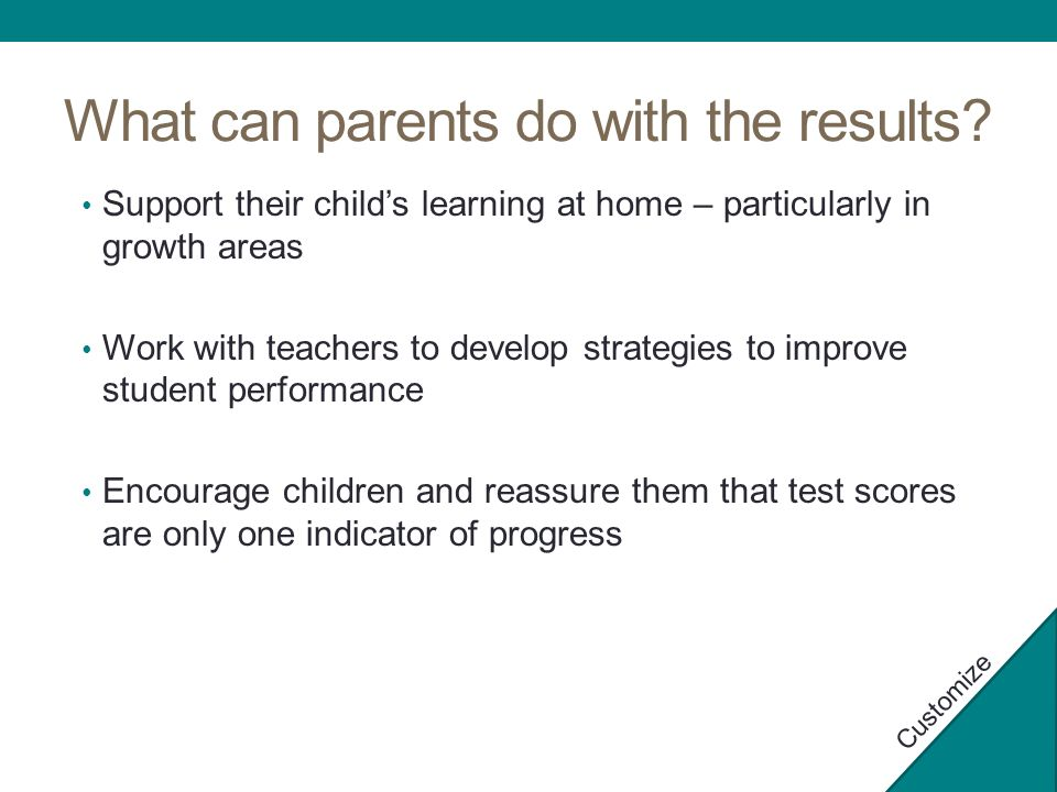 What can parents do with the results.