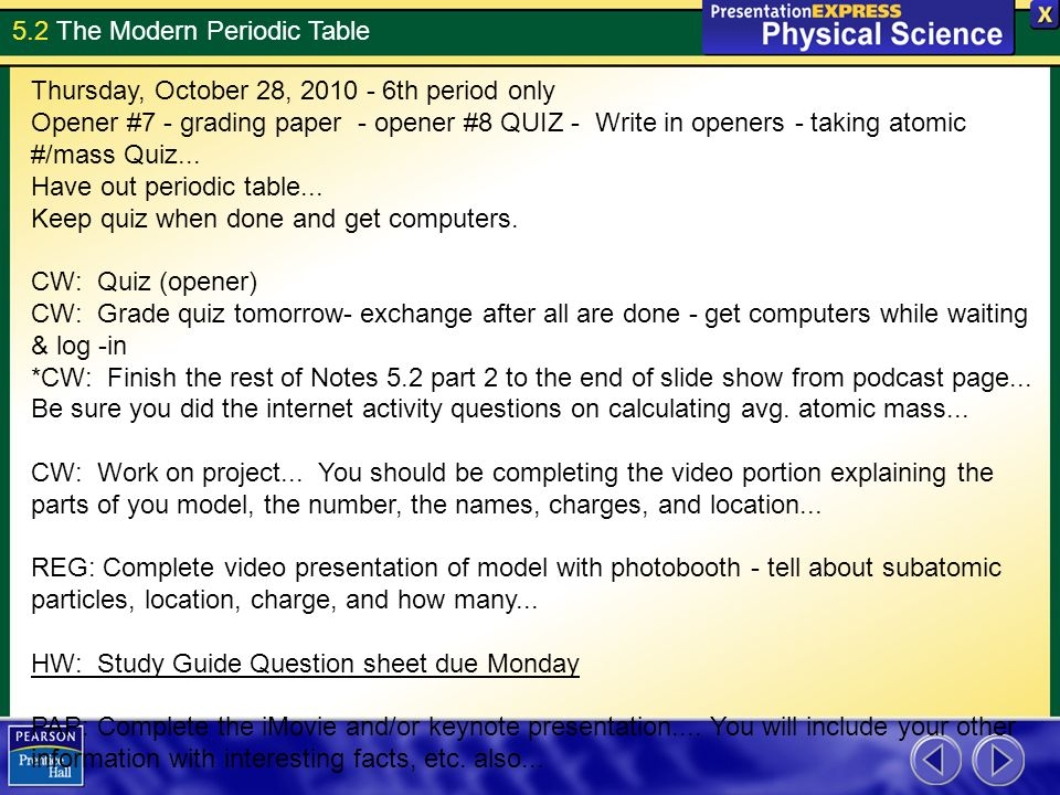 52 the modern periodic table thursday october 28 2010 6th period only opener - Periodic Table Charges Quiz