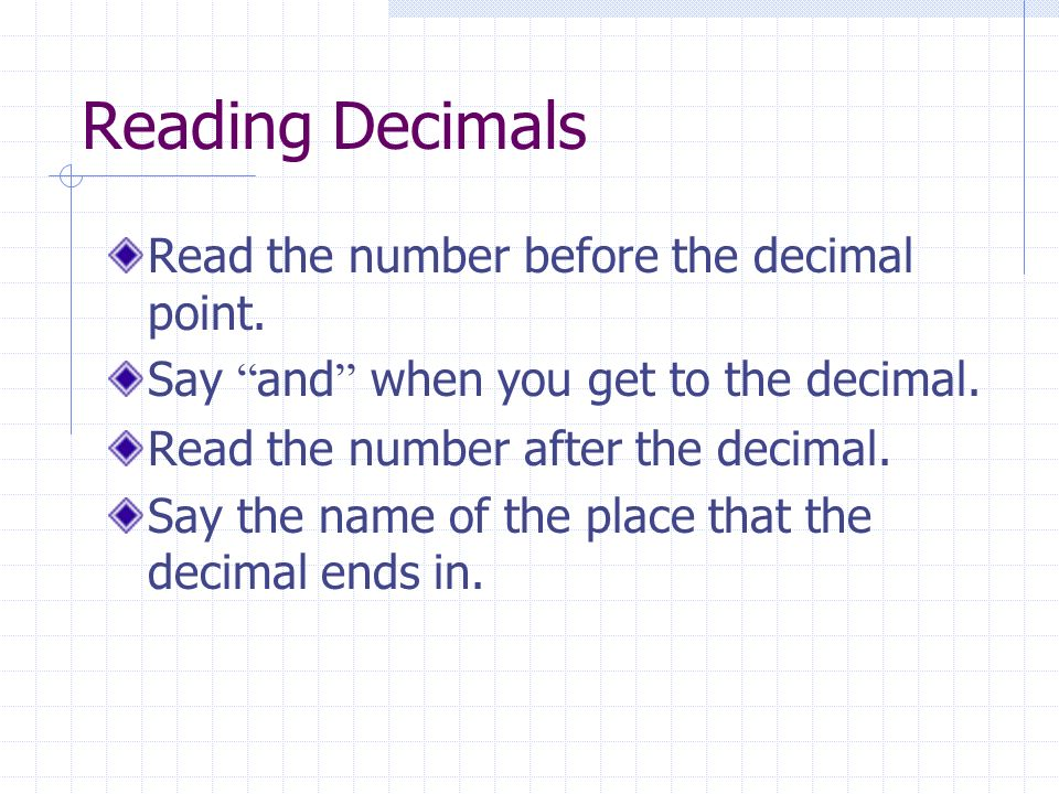 Reading and Writing Decimals Lesson 1-2. Reading Decimals Read the ...