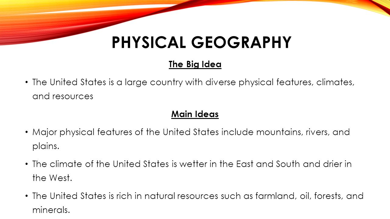 PREAP GEOGRAPHY CHAPTER THE UNITED STATES Geographic Regions - Major physical features of united states
