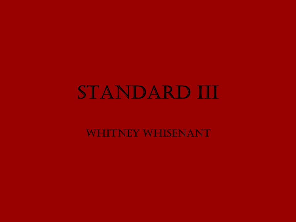 Standard III Whitney Whisenant