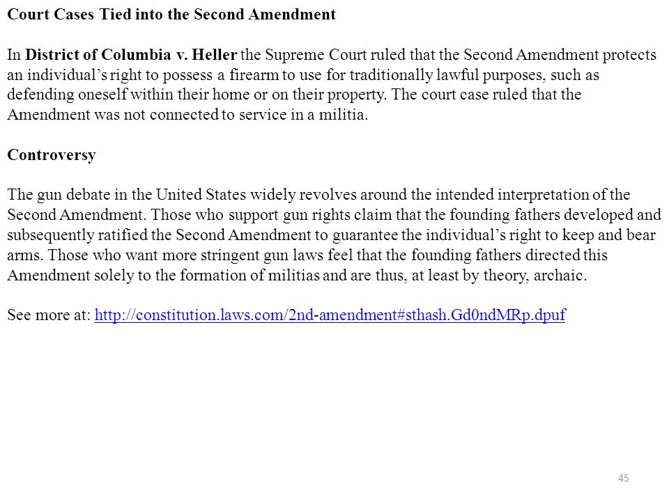 45 Court Cases Tied into the Second Amendment In District of Columbia v.