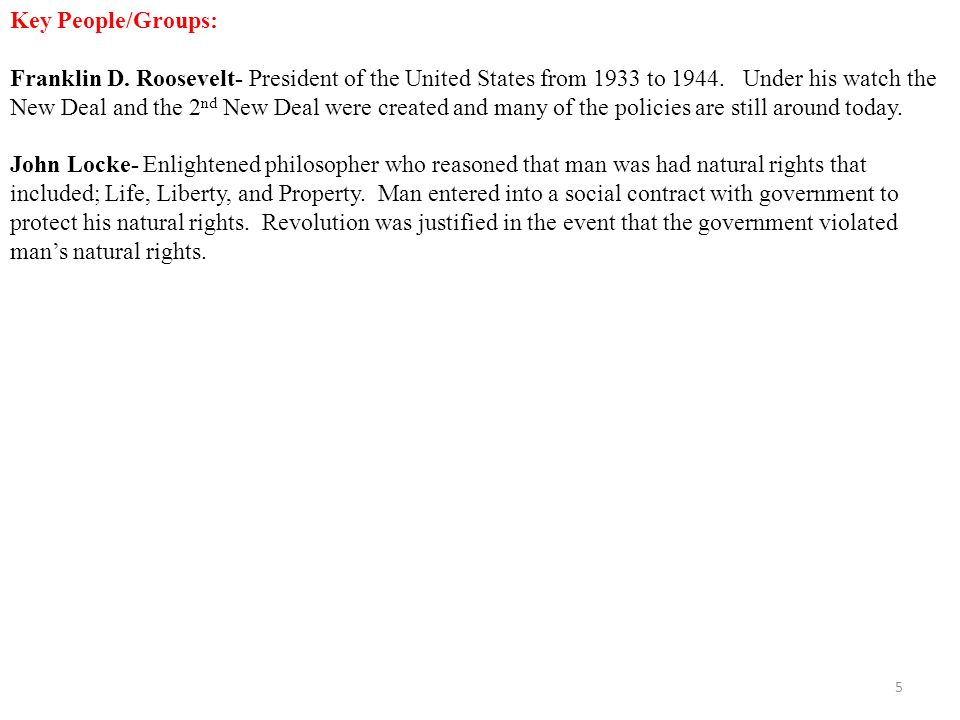 Key People/Groups: Franklin D. Roosevelt- President of the United States from 1933 to