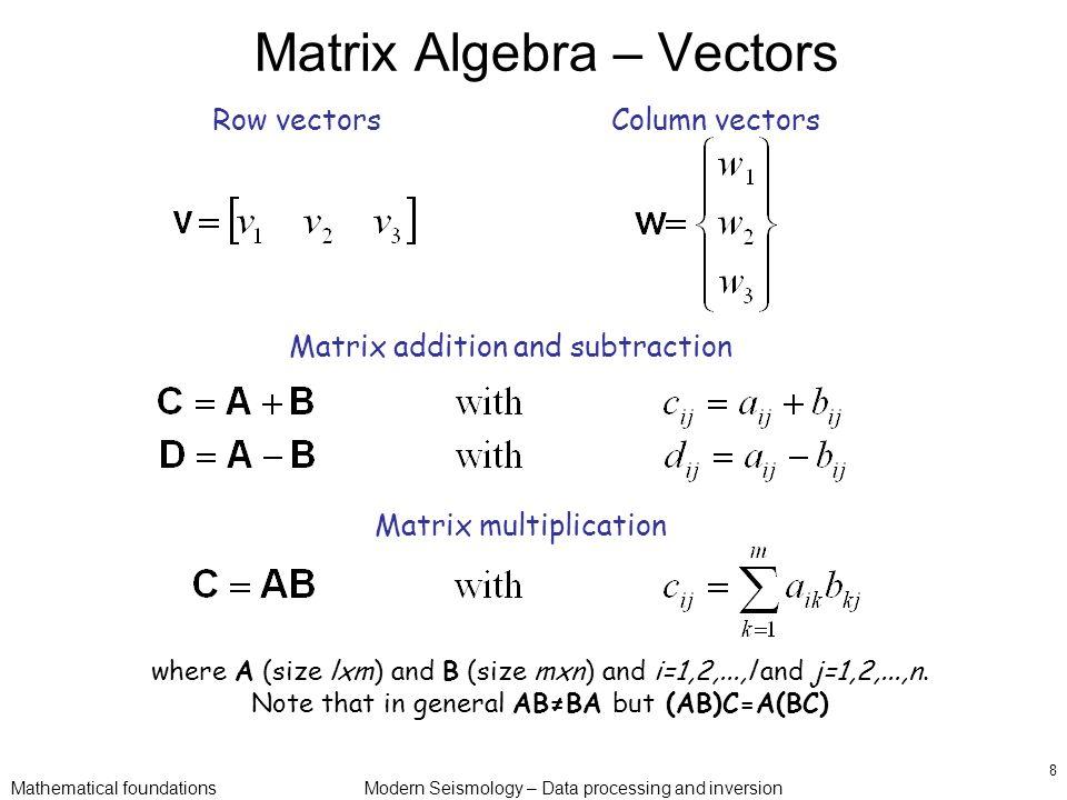 Mathematical foundationsModern Seismology – Data processing and ...