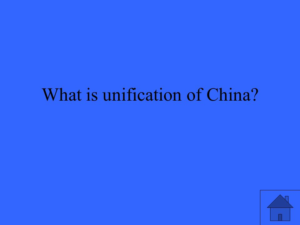 What is unification of China