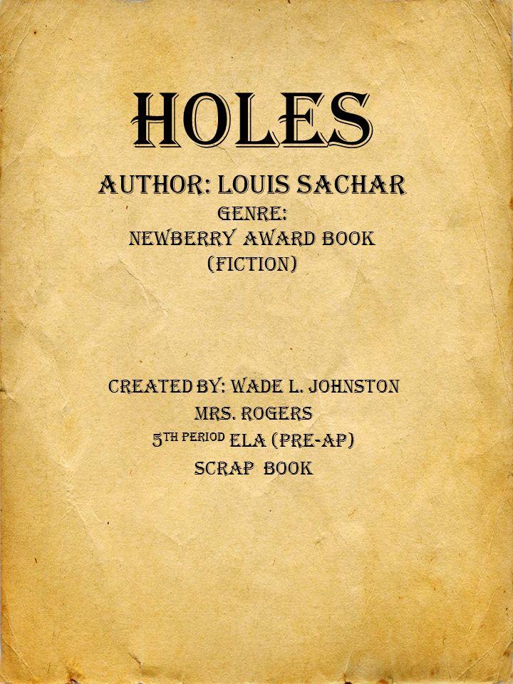 holes author louis sachar genre newberry award book fiction  1 holes author louis sachar