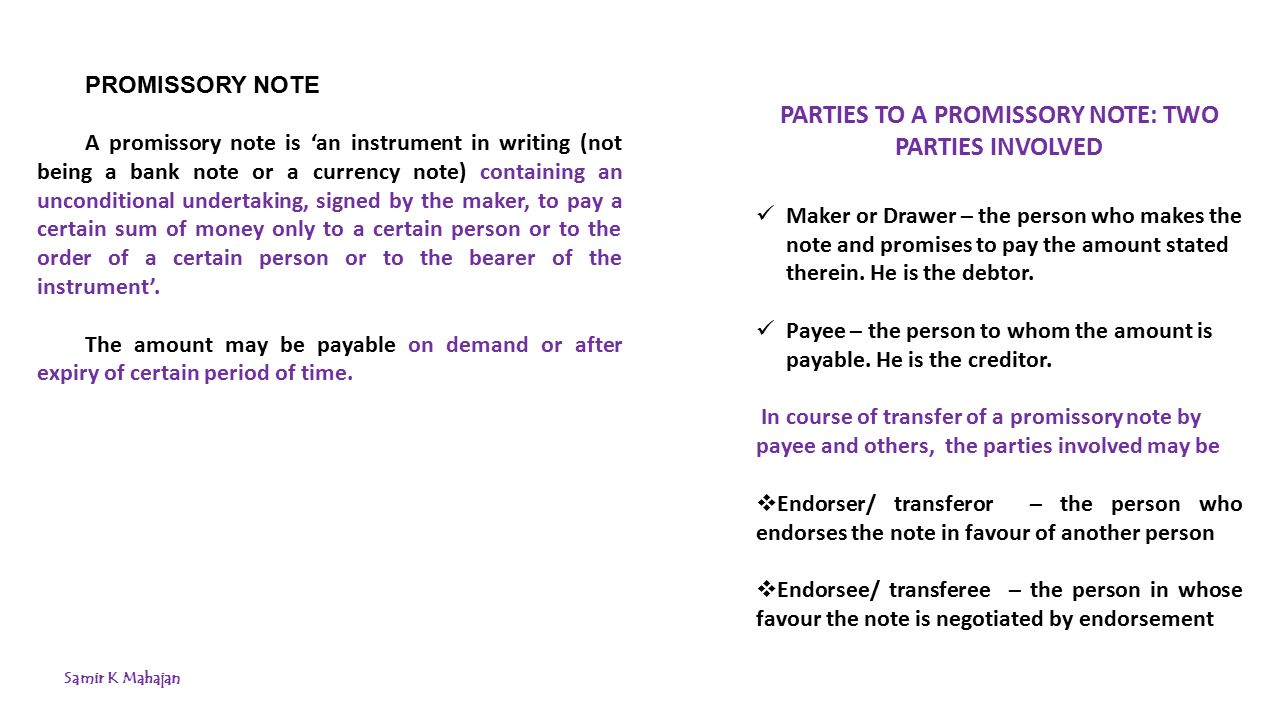 NEGOTIABLE INSTRUMENTS VIS VIS CHEQUE Samir K Mahajan ppt – Promissory Note Parties
