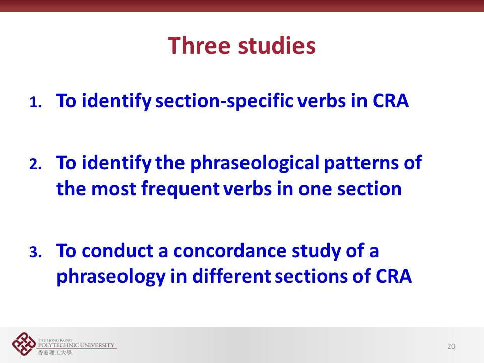 Three studies 1. To identify section-specific verbs in CRA 2.