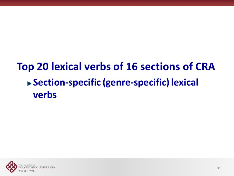 Top 20 lexical verbs of 16 sections of CRA Section-specific (genre-specific) lexical verbs 28