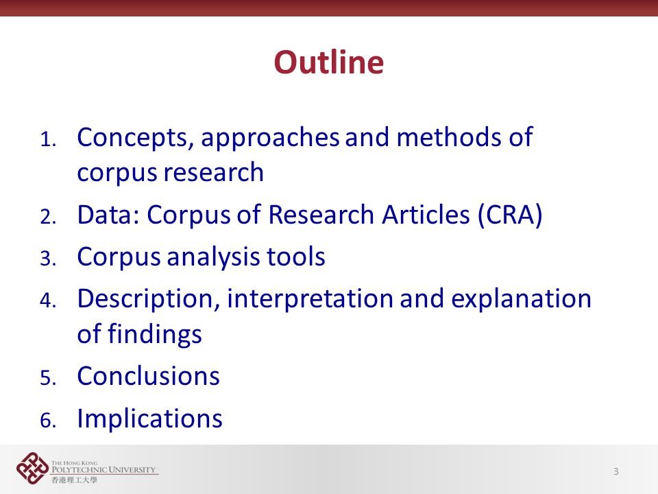 Outline 1. Concepts, approaches and methods of corpus research 2.