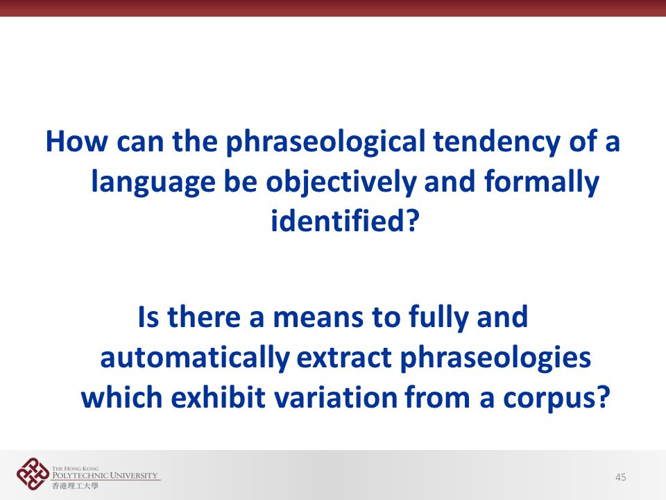 How can the phraseological tendency of a language be objectively and formally identified.