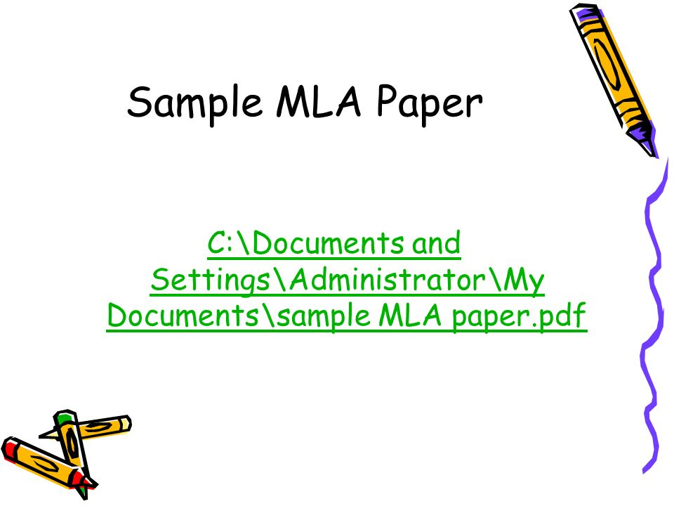 Sample MLA Paper C:\Documents and Settings\Administrator\My Documents\sample MLA paper.pdf