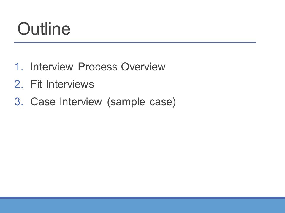 interview process overview 2fit interviews 3case interview sample case outline - Case Interview Examples Case Interview Questions