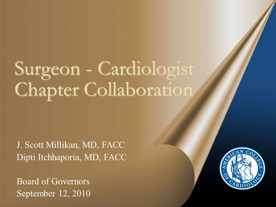Surgeon - Cardiologist Chapter Collaboration J.