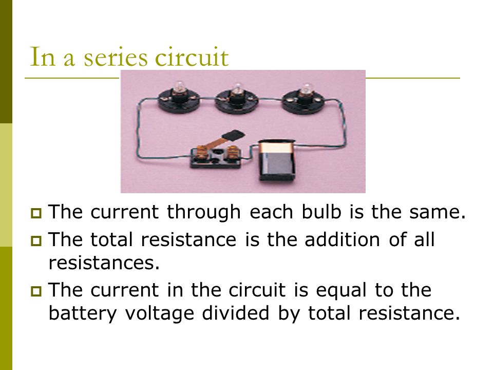 In a series circuit  The current through each bulb is the same.