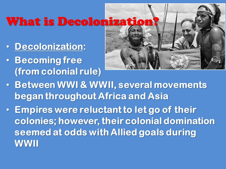 the effects of decolonization on european powers The process of decolonization coincided with the new cold war between the soviet concerned that as the european powers lost.