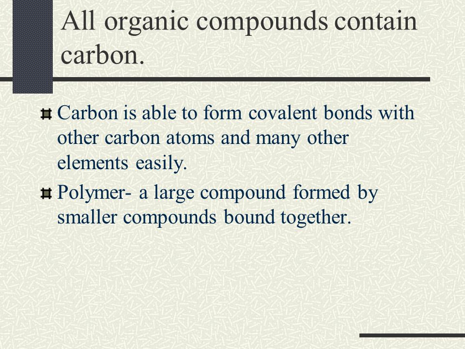Organic Chemistry Notes All organic compounds contain carbon ...
