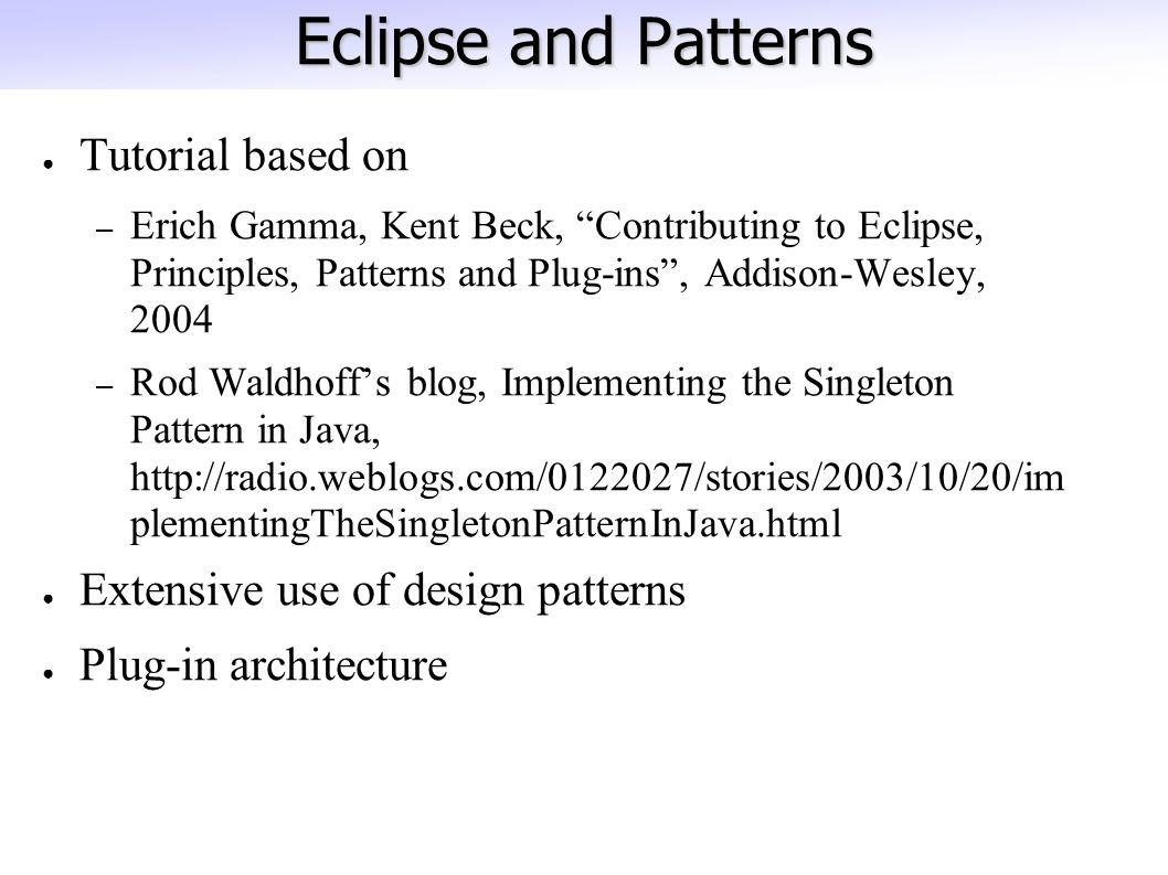 Ece 452 cs 446 se464 design patterns part 2 questions a 2 eclipse and patterns tutorial baditri Images