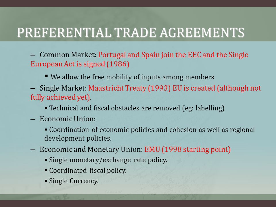 International economics lectures 19 20 luca rodrguez preferential trade agreements common market portugal and spain join the eec and the single platinumwayz