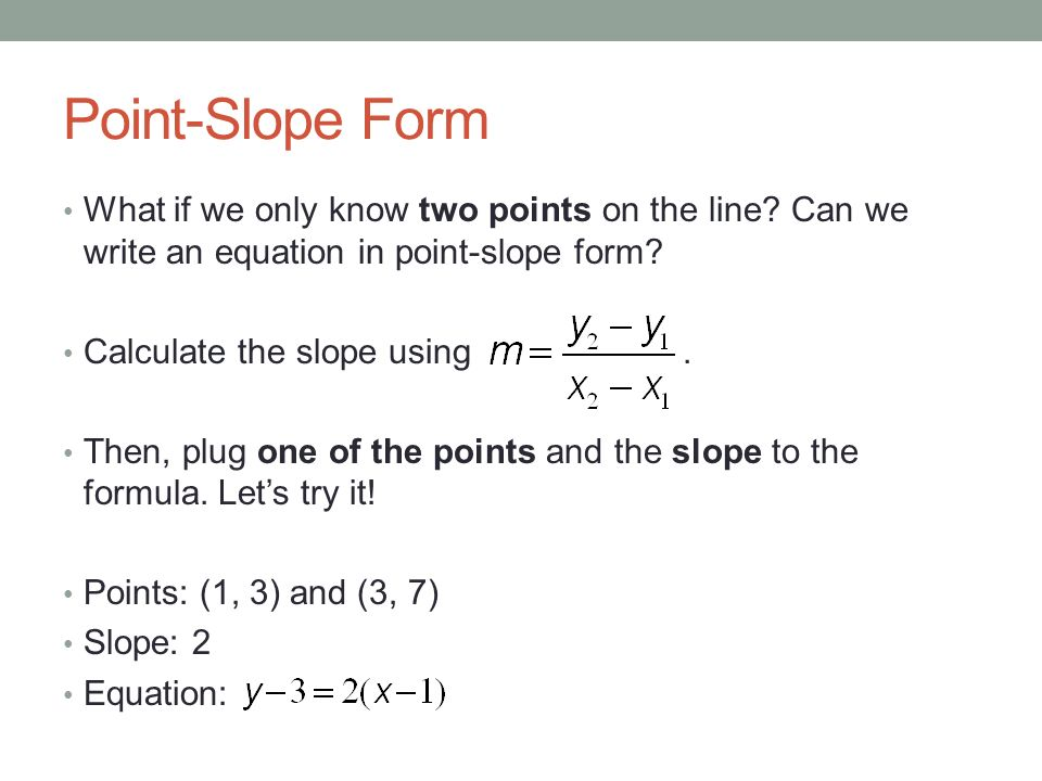 Slope The Slope Of A Linear Equation Is The Same Everywhere Along