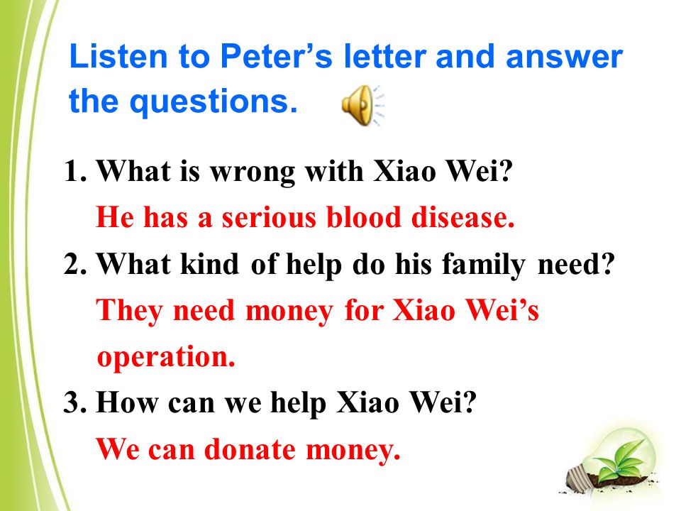 Listen to Peter's letter and answer the questions.