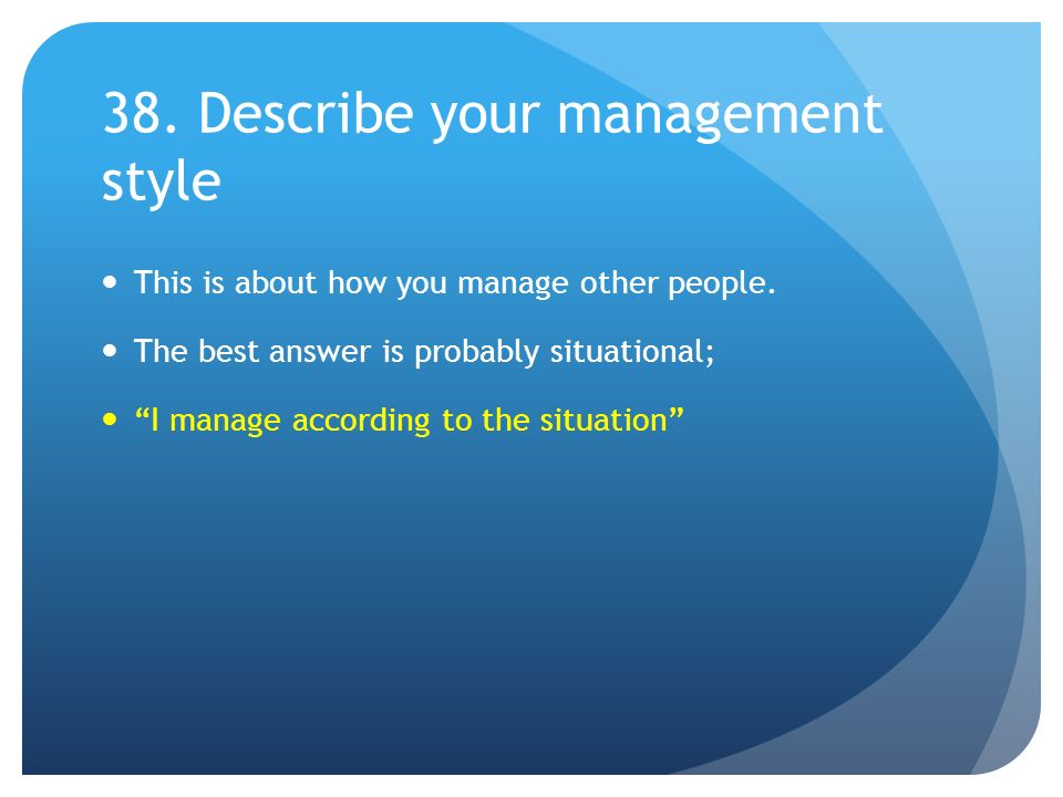 describe your management style
