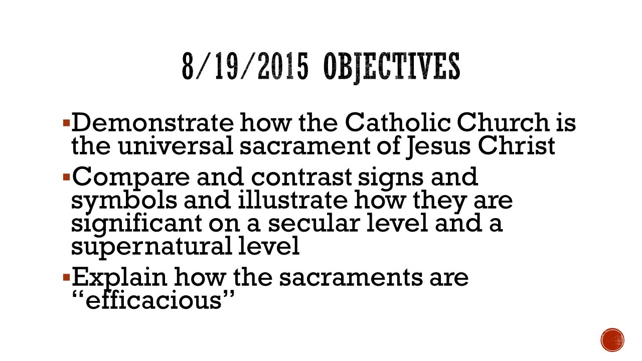 Sacraments as privileged encounters with christ mcps fall 2015 mr 33 demonstrate biocorpaavc