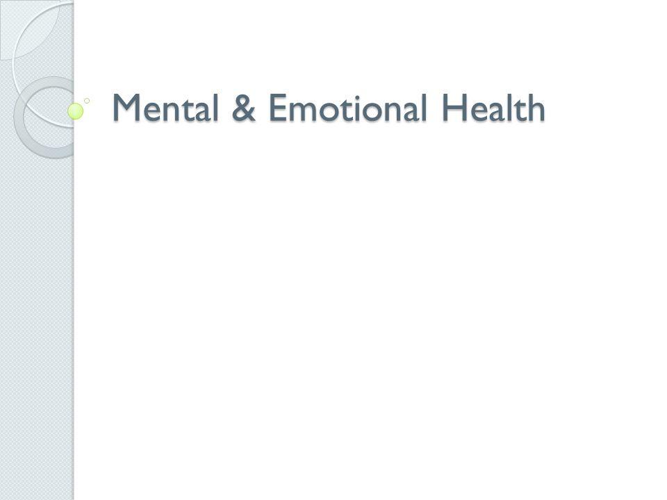 Mental & Emotional Health