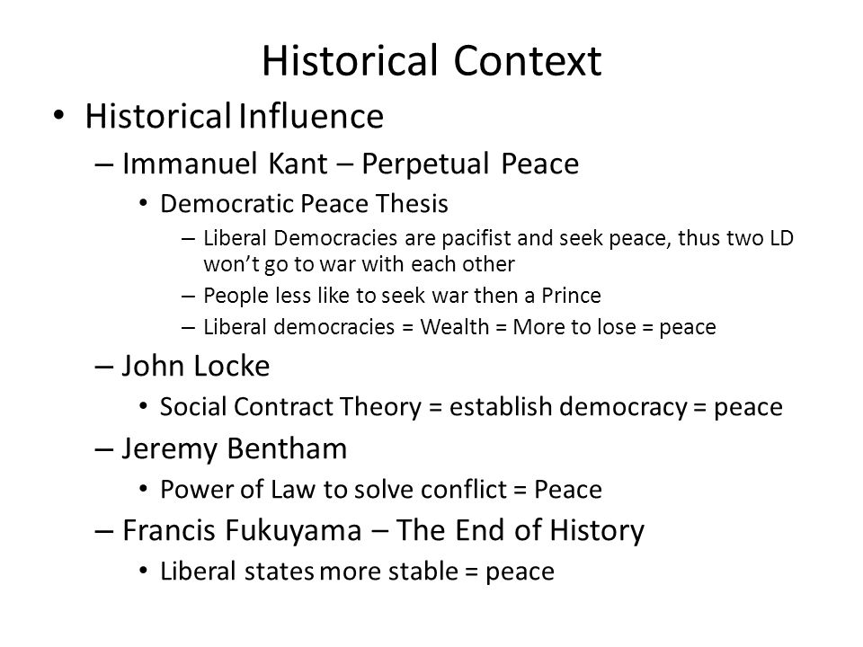"""kant liberal democratic peace thesis The democratic peace theory 1 for the major initial statements of the thesis, see dean babst, """"a force for peace how liberal-ism produces democratic peace."""